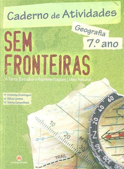 Sem fronteiras (Cristina Domingos, Sílvia Lemos, Telma Canavilhas)