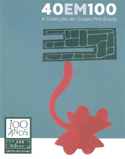 40 em 100 (textos Celestino Froes David, Isabel Vaz Lopes)