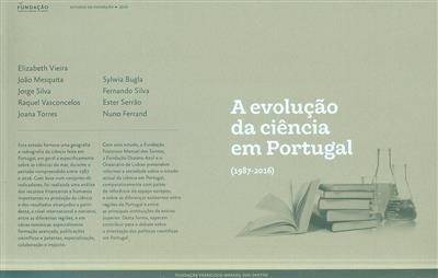 A evolução da ciência em Portugal (1987-2016) (Elizabeth Vieira... [et al.])