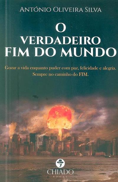 O verdadeiro fim do mundo (António Oliveira Silva)