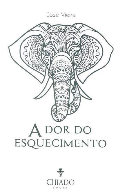 A dor do esquecimento (José Vieira)