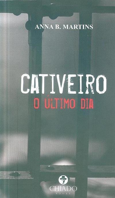 Cativeiro (Anna B. Martins)