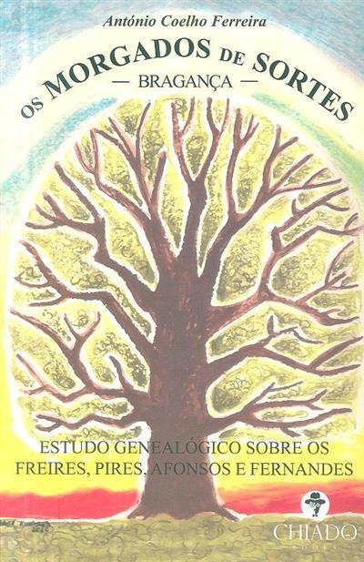 Os morgados de Sortes (António Coelho Ferreira)