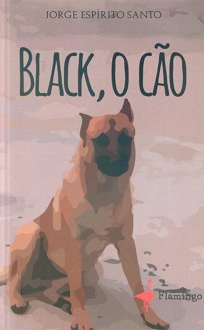 Black, o cão (Jorge Espírito Santo)