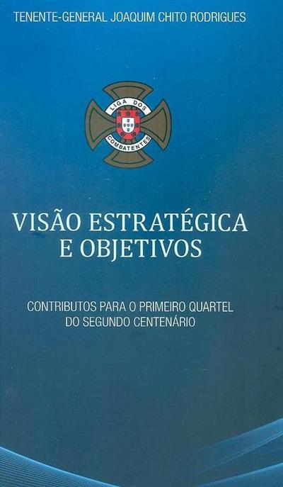 Visão estratégica e objetivos (Joaquim Chito Rodrigues)