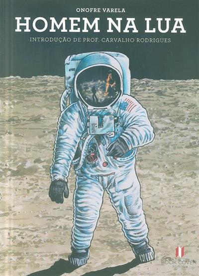 Homem na lua, 1969-2019 (Onofre Varela)