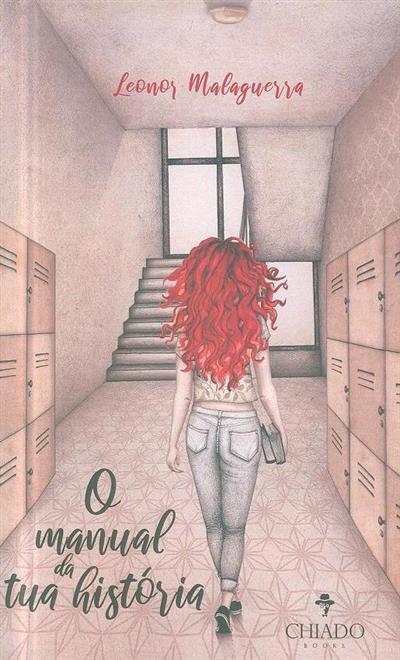 O manual da tua história (Leonor Malaguerra)