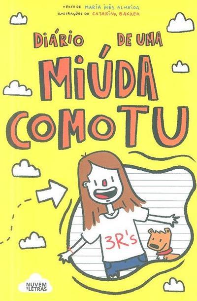 Diário de uma miúda como tu (Maria Inês Almeida)