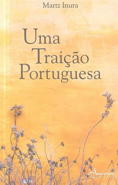 Uma traição portuguesa (Martz Inura)