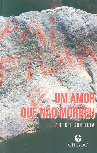 Um amor que não morreu (Artur Correia)