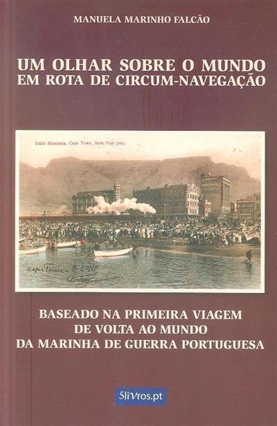 Um olhar sobre o mundo em rota de circum-navegação (Manuela Marinho Falcão)
