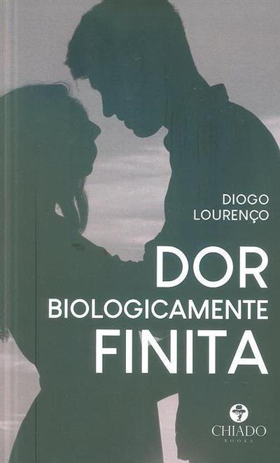 Dor biologicamente finita (Diogo Lourenço)