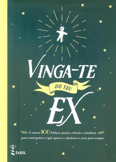 Vinga-te do teu ex (trad. Ana Rita Mendes)