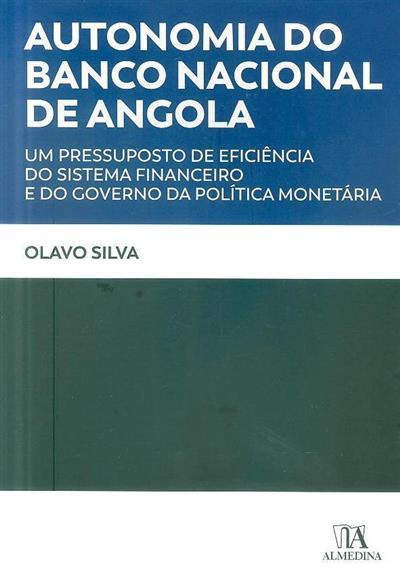 Autonomia do Banco Nacional de Angola (Olavo Fonseca da Silva)