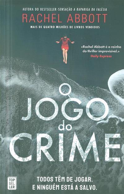 O jogo do crime (Rachel Abbott)