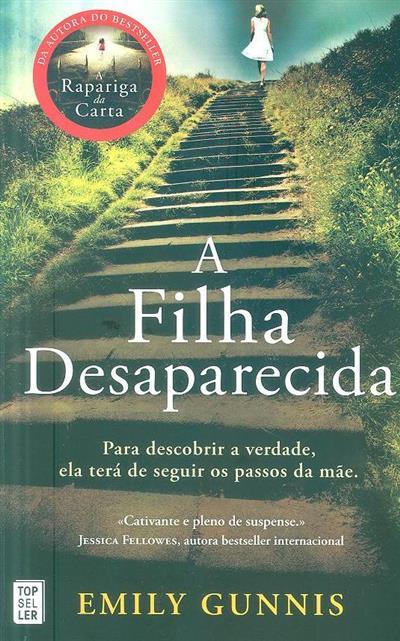 A filha desaparecida (Emily Gunnis)