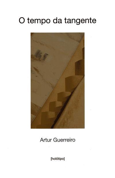 O tempo da tangente (Artur Guerreiro)
