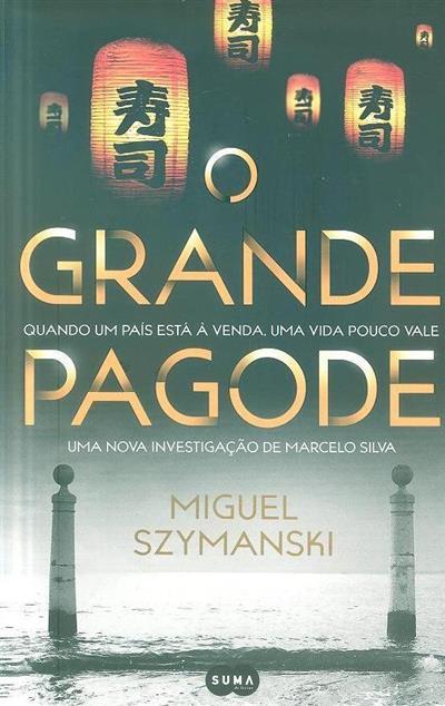 O grande pagode (Miguel Szymanski)
