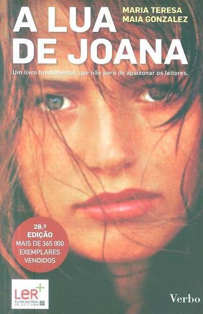 A lua de Joana (Maria Teresa Maia Gonzalez)