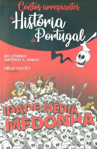 Idade Média medonha (textos Rui Correia, António F. Nabais)