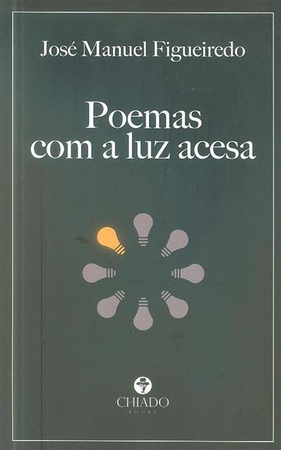 Poemas com a luz acesa (José Manuel Figueiredo)