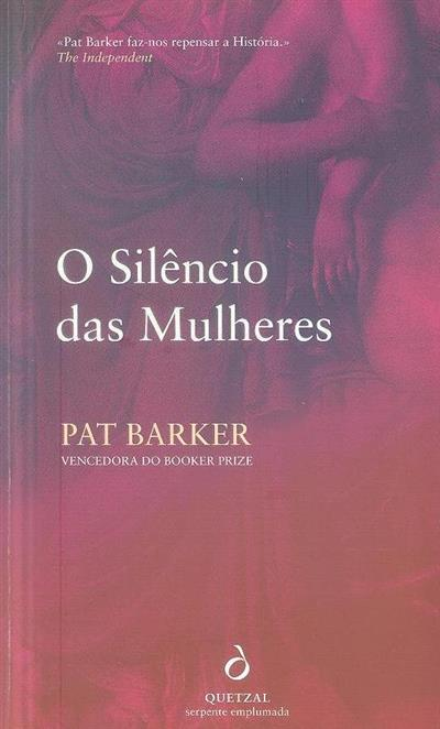 O silêncio das mulheres (Pat Barker)