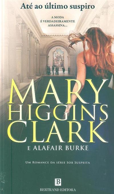 Até ao último suspiro (Mary Higgins Clark, Alafair Burke)