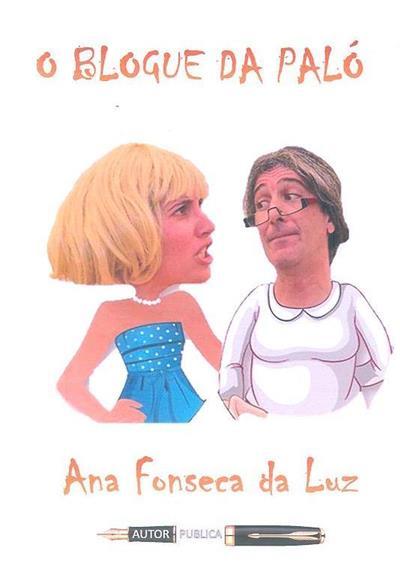 O blogue da Paló (Ana Fonseca da Luz)