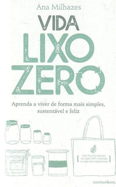 """Vida """"lixo"""" zero (Ana Milhazes)"""