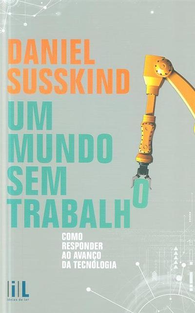 Um mundo sem trabalho (Daniel Susskind)