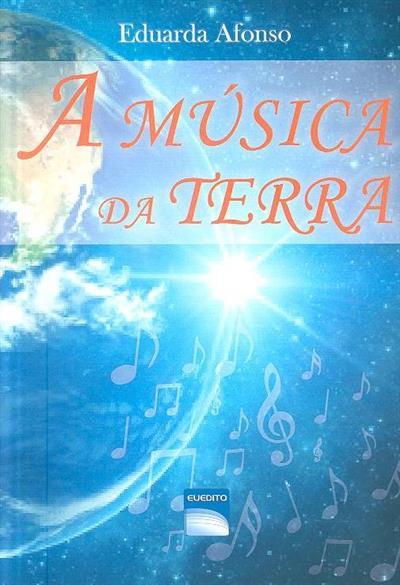 A música da terra (Eduarda Afonso)