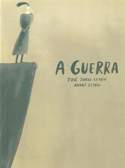 A guerra (José Jorge Letria)
