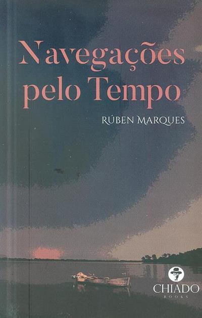 Navegações pelo tempo (Rúben Marques)