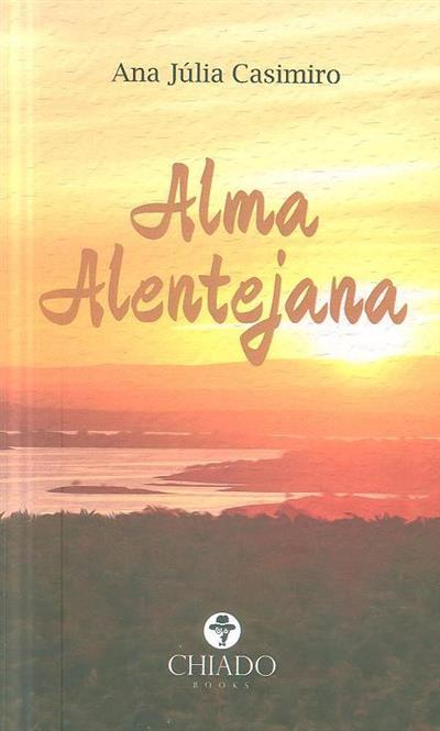 Alma alentejana (Ana Júlia Casimiro)