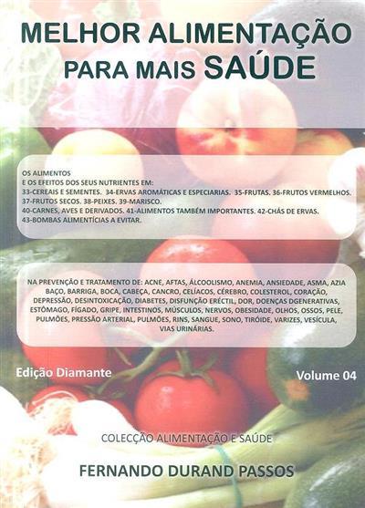 Melhor alimentação para mais saúde (Fernando Durand Passos)