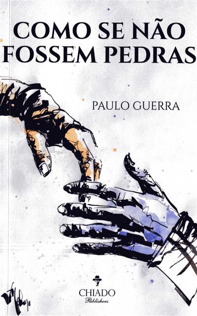 Como se não fossem pedras (Paulo Guerra)