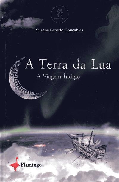 A terra da lua (Susana Penedo Gonçalves)