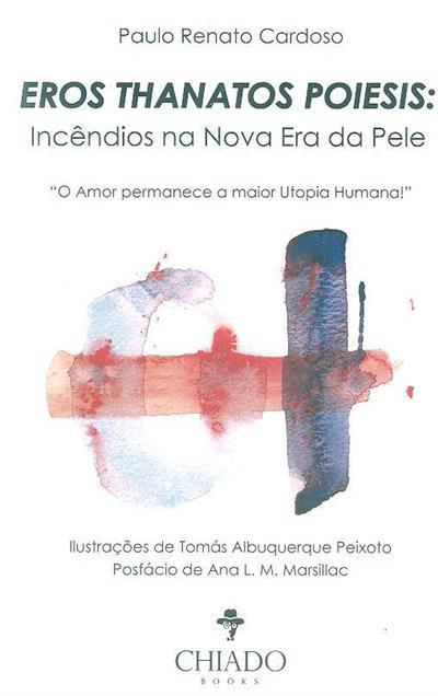 Eros thanatos poiesis (Paulo Renato Cardoso)