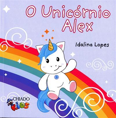 O unicórnio Alex (Idalina Lopes)