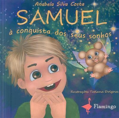Samuel à conquista dos seus sonhos (Anabela Silva Costa)