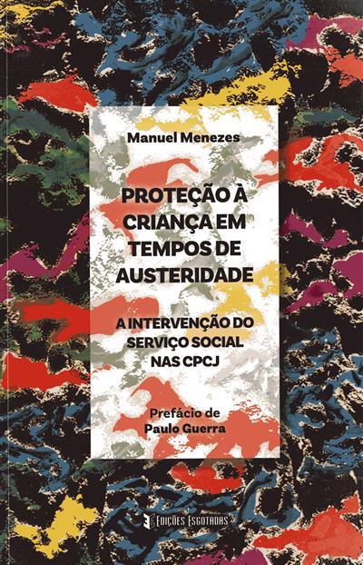 Proteção à criança em tempos de austeridade (Manuel Menezes)