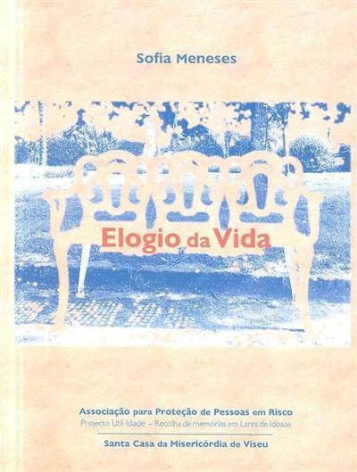 Elogio da vida (Sofia Meneses)