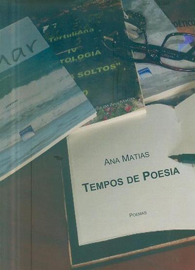Tempos de poesia (Ana Matias)