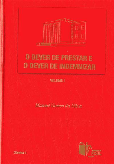 O dever de prestar e o dever de indemnizar (Manuel Gomes da Silva)