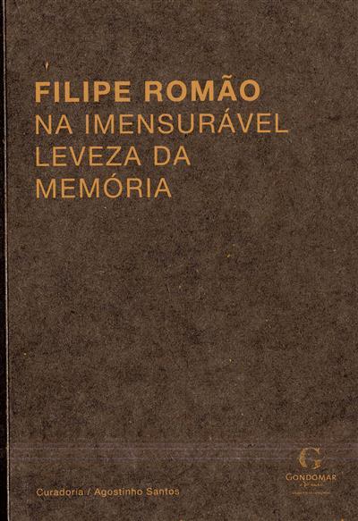 Filipe Romão, na imensurável leveza da memória (Luís Filipe de Araújo, Agostinho Santos)