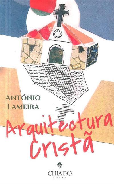 Arquitectura cristã (António Lameira)