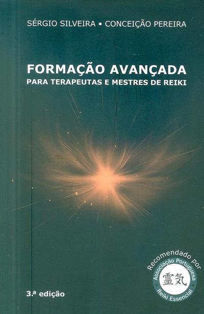 Formação avançada para terapeutas e mestres de reiki (Sérgio Silveira, Conceição Pereira)