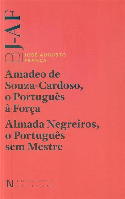 Amadeo de Souza-Cardoso, o português à força ; (José-Augusto França)