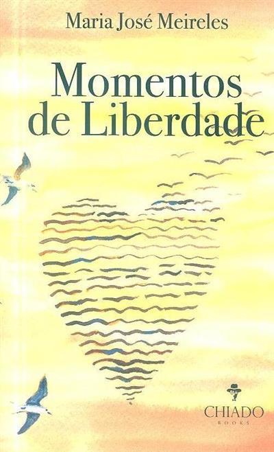 Momentos de liberdade (Maria José Meireles)