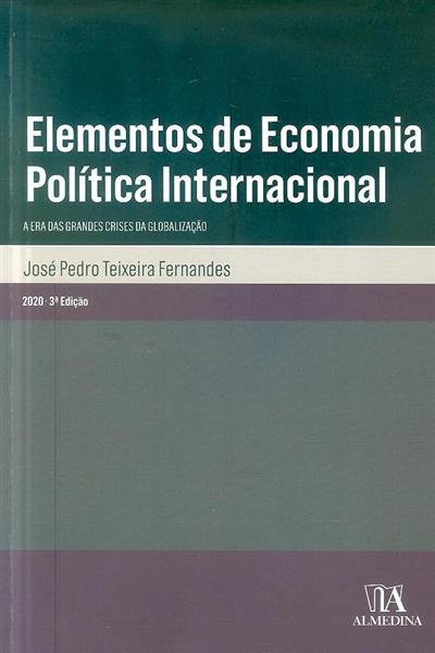 Elementos de economia política internacional (José Pedro Teixeira Fernandes)